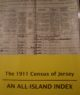 The 1911 Census of Jersey : An All Island Index