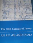 The 1861 Census of Jersey : An All Island Index
